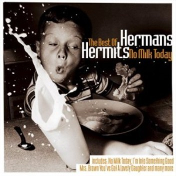hermans_hermits_no_milk_today